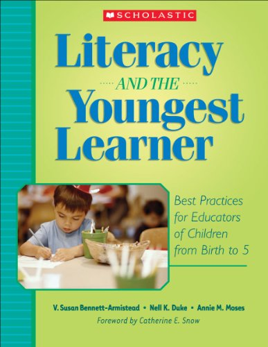 Literacy and the Youngest Learner Best Practices for Educators of Children from Birth to 5  2005 edition cover