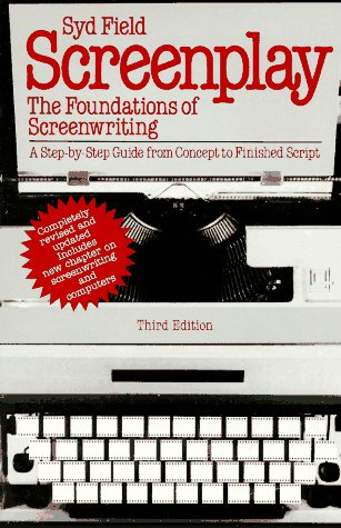 Screenplay The Foundations of Screenwriting  1994 (Enlarged) edition cover