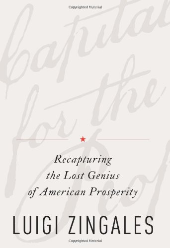 Capitalism for the People Recapturing the Lost Genius of American Prosperity  2012 edition cover