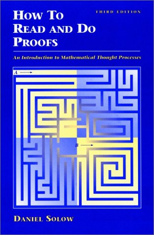 How to Read and Do Proofs An Introduction to Mathematical Thought Processes 3rd 2002 9780471406471 Front Cover
