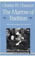 Marrow of Tradition  2nd 9780472061471 Front Cover