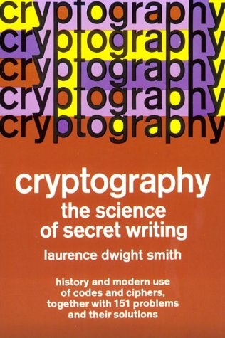 Cryptography The Science of Secret Writing N/A edition cover