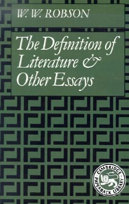 Definition of Literature and Other Essays   1984 9780521318471 Front Cover