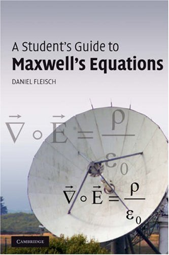 Student's Guide to Maxwell's Equations   2007 edition cover