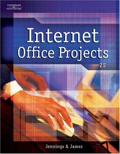 Internet Office Projects  2nd 2004 (Revised) 9780538727471 Front Cover
