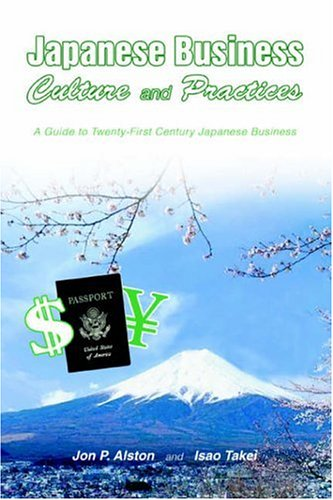 Japanese Business Culture and Practices A Guide to Twenty-First Century Japanese Business  2005 edition cover