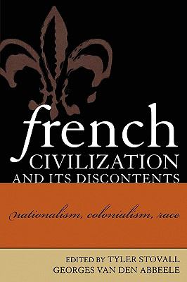 French Civilization and Its Discontents Nationalism, Colonialism, Race  2003 edition cover