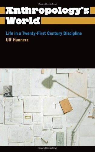 Anthropology's World Life in a Twenty-First Century  2010 9780745330471 Front Cover