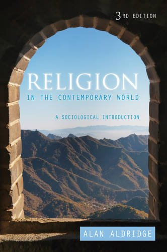 Religion in the Contemporary World A Sociological Introduction 3rd 2013 edition cover
