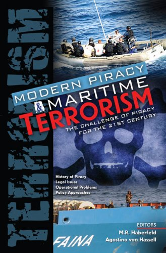 Modern Piracy and Maritime Terrorism The Challenge of Piracy for the 21st Century Revised  9780757562471 Front Cover