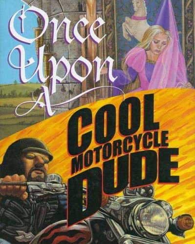 Once upon a Cool Motorcycle Dude   2005 edition cover
