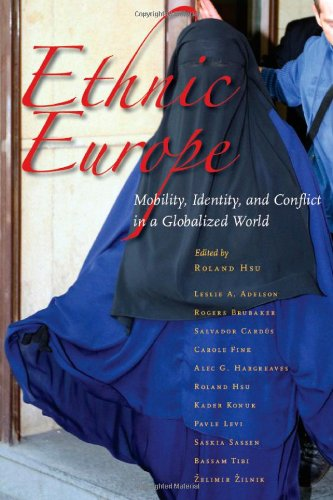 Ethnic Europe Mobility, Identity, and Conflict in a Globalized World  2010 edition cover