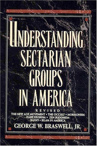 Understanding Sectarian Groups in America   1994 (Revised) edition cover