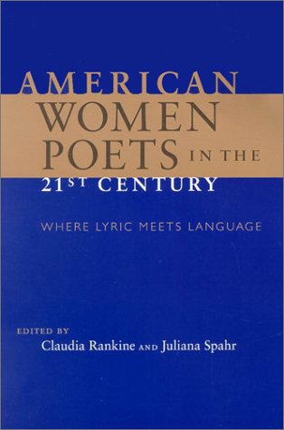American Women Poets in the 21st Century Where Lyric Meets Language  2002 edition cover