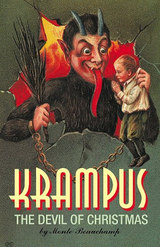 Krampus The Devil of Christmas  2010 9780867197471 Front Cover