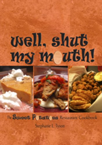 Well, Shut My Mouth! The Sweet Potatoes Restaurant Cookbook  2011 edition cover