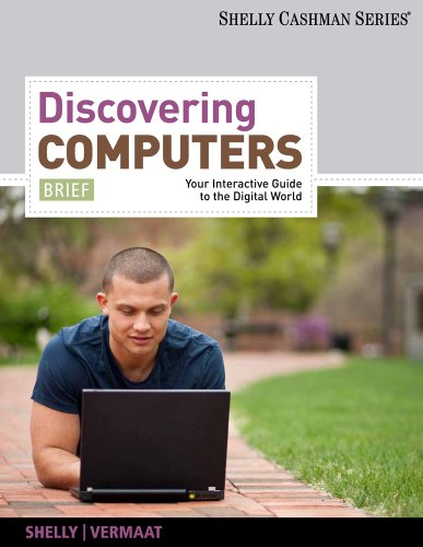 Discovering Computers Your Interactive Guide to the Digital World  2012 (Brief Edition) edition cover