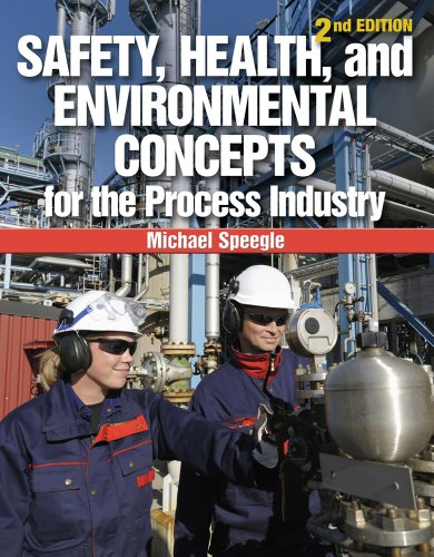 Safety, Health, and Environmental Concepts for the Process Industry  2nd 2013 edition cover