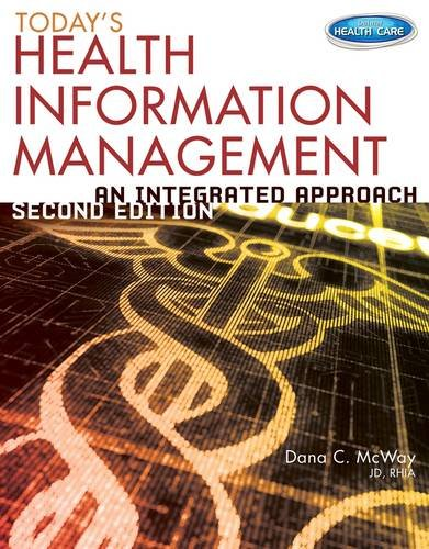 Today's Health Information Management: An Integrated Approach  2013 edition cover