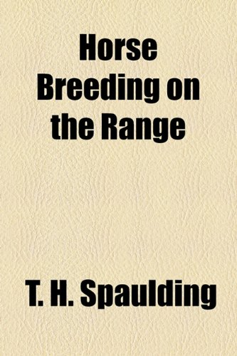 Horse Breeding on the Range  2010 edition cover