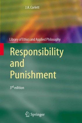 Responsibility and Punishment  3rd 2006 (Revised) 9781402041471 Front Cover