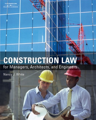 Construction Law For Managers, Architects, and Engineers  2008 edition cover