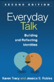 Everyday Talk, Second Edition Building and Reflecting Identities 2nd 2013 (Revised) edition cover