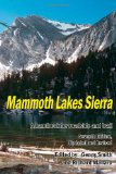Mammoth Lakes Sierra A Handbook for Roadside and Trail N/A 9781484122471 Front Cover