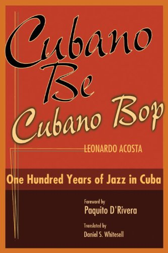 Cubano Be, Cubano Bop One Hundred Years of Jazz in Cuba  2003 edition cover