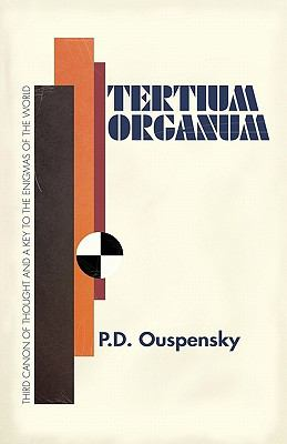 Tertium Organum: The Third Canon of Thought  0 edition cover