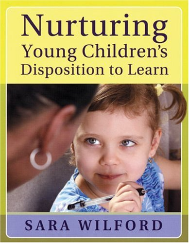 Nurturing Young Children's Disposition to Learn   2009 edition cover