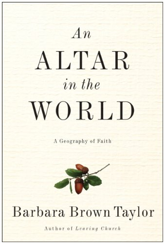 Altar in the World A Geography of Faith N/A 9780061370472 Front Cover