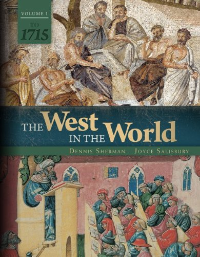 The West in the World: To 1715  2013 9780077504472 Front Cover
