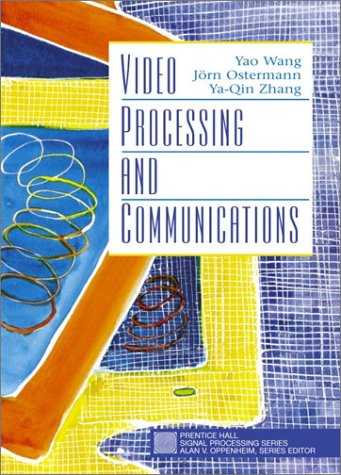Video Processing and Communications   2002 edition cover