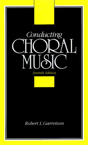 Conducting Choral Music  7th 1993 9780131756472 Front Cover