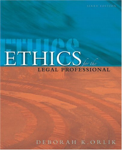 Ethics for the Legal Professional  6th 2008 9780132436472 Front Cover