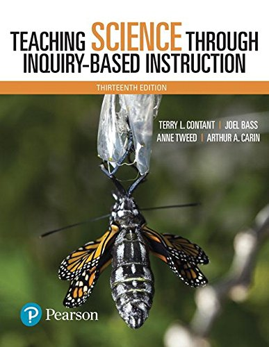 Teaching Science Through Inquiry-based Instruction, With Enhanced Pearson Etext -- Access Card Package:   2017 9780134515472 Front Cover