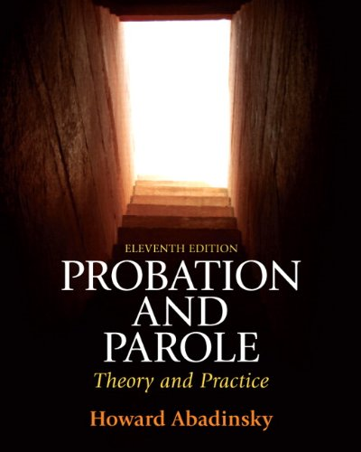 Probation and Parole Theory and Practice 11th 2012 (Revised) edition cover