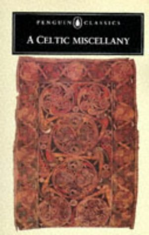 Celtic Miscellany Translations from the Celtic Literature  1971 (Revised) edition cover