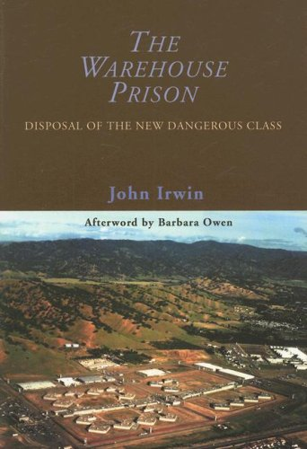 Warehouse Prison Disposal of the New Dangerous Class N/A edition cover