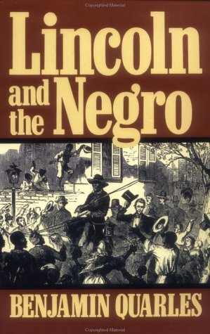 Lincoln and the Negro   1991 (Reprint) 9780306804472 Front Cover