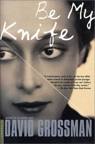 Be My Knife A Novel Revised edition cover