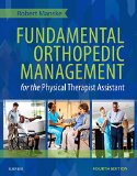 Fundamental Orthopedic Management for the Physical Therapist Assistant  4th edition cover