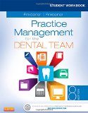 Student Workbook for Practice Management for the Dental Team  8th 2016 9780323171472 Front Cover