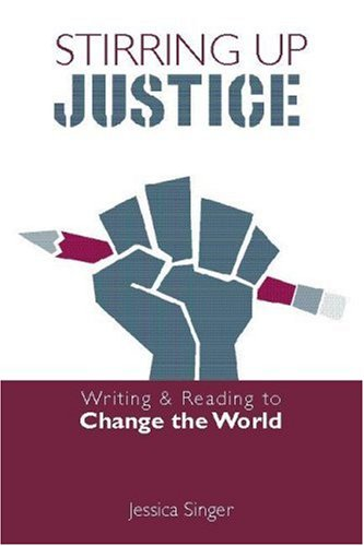 Stirring up Justice Writing and Reading to Change the World  2006 edition cover