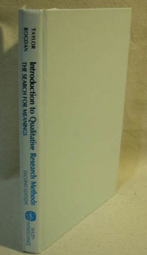 Introduction to Qualitative Research Methods The Search for Meanings 2nd 1984 9780471889472 Front Cover