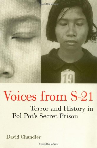 Voices from S-21 Terror and History in Pol Pot's Secret Prison  2000 edition cover