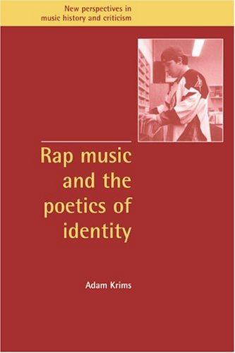 Rap Music and the Poetics of Identity   2000 9780521634472 Front Cover