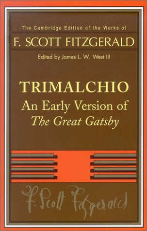 Trimalchio An Early Version of 'The Great Gatsby'  2002 9780521890472 Front Cover