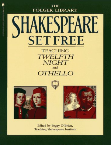 Shakespeare Set Free Teaching Twelfth Night and Othello  1995 9780671760472 Front Cover